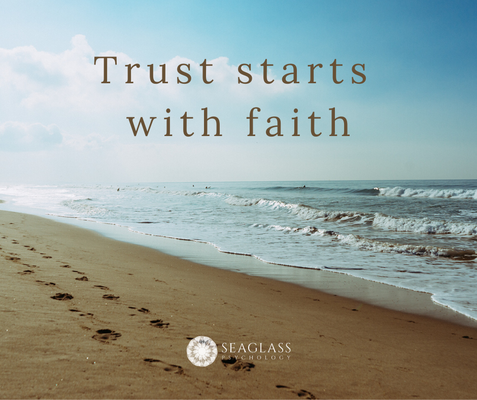 Picture of a beach with the text: Trust starts with faith.